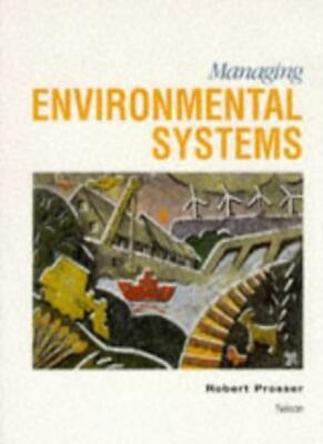 Managing Environmental Systems (Geography Readers) By Robert Prosser