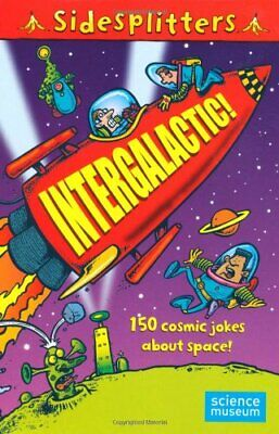 Sidesplitters: Intergalactic: 150 Cosmic Jokes About Space