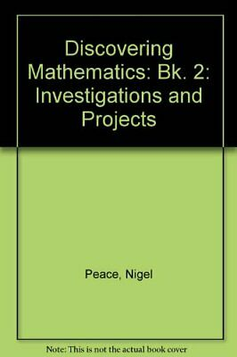 Discovering Mathematics (Bk. 2) By Nigel R Peace