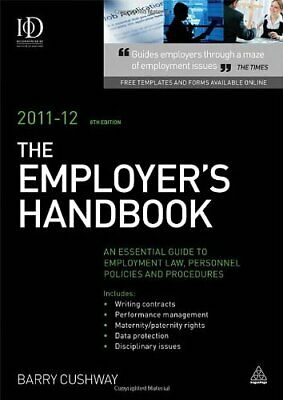 The Employer's Handbook 2011-2012: An Essential Guide to Employment Law, Person