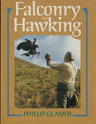 Falconry & Hawking Book By Phillip Glasier 1993 Reprint