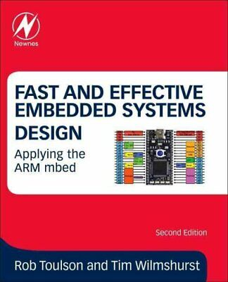 Fast and Effective Embedded Systems Design Applying the ARM mbed 9780081008805
