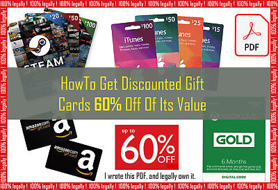 How To Get Discounted Gift Cards 60% Off Of Its Value Amazon iTunes Netflix PDF