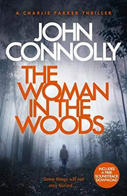 The Woman in the Woods: A Charlie Parker Thriller: 16.  From  .9781473641945.