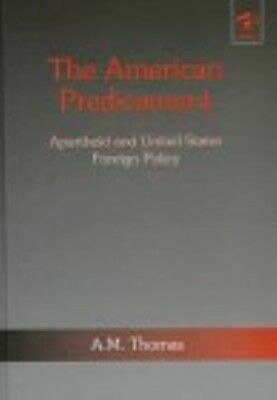 New, The American Predicament: Apartheid and United States Foreign Policy, Thoma