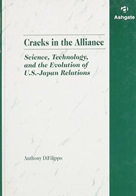Very Good, Cracks in the Alliance: Science, Technology and the Evolution of U.S.
