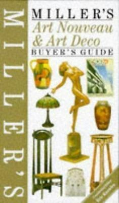 Miller's Art Nouveau and Art Deco Buyer's Guide by Judith Miller, Eric Knowles a