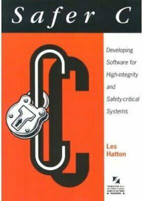 Safer C: Developing Software for High-Integrity and Safety-Crit... 9780077076405