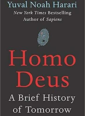 Homo Deus: A Brief History of Tomorrow by Yuval Noah Harari (eBooks,ePub,pdf)