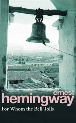 For Whom The Bell Tolls by Ernest Hemingway 9780099908609 (Paperback, 1993)