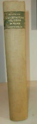 libro architettura 1929 L'Architecture Religieuse en France a l'epoque Romane
