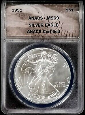 1991 American Silver Eagle certified MS 69 by ANACS! NO RESERVE!