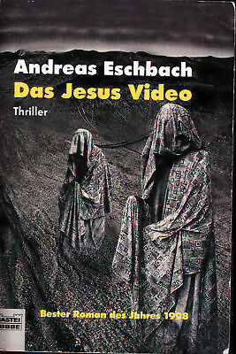 Andreas Eschbach: Das Jesus Video.