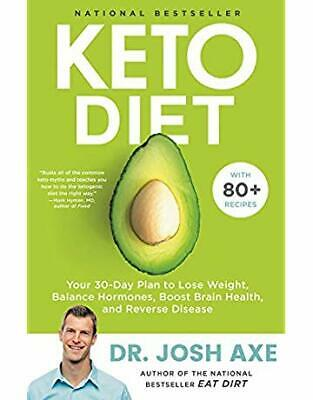 Keto Diet: Your 30-Day Plan to Lose Weight by Josh Axe PDF