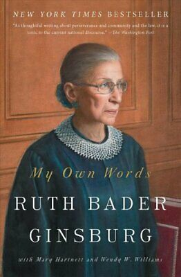 My Own Words by Ruth Bader Ginsburg 9781501145254 (Paperback, 2018)