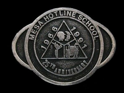 Nd17101 Vintage 1991 **Mesa Hotline School 25Th Anniversary** Belt Buckle