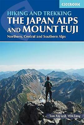 Hiking and Trekking in the Japan Alps and Mount Fuji - 9781852849474