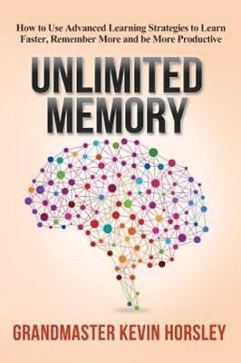 Unlimited Memory :How to Use Advanced Learning Strategies to Learn Faster(EBθθK)