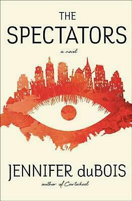 The Spectators: A Novel by Jennifer Dubois Hardcover Book Free Shipping!