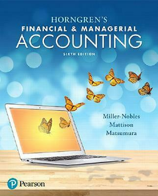 Horngren's Financial and Managerial Accounting by Brenda L. Mattison