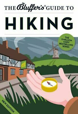 The Bluffer's Guide to Hiking (Bluffer's Guides)-Simon Whaley, 9781909365087