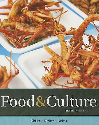 FOOD AND CULTURE 7th Edition By Kathryn P Sucher