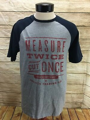 Duluth Trading Longtail T Shirt Mens S Gray Blue Measure Twice Cut Once