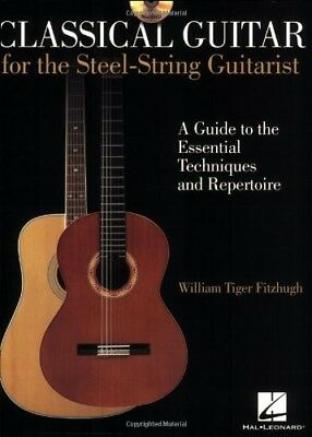 New, Classical Guitar for the Steel-String Guitarist, William Tiger Fitzhugh, Bo