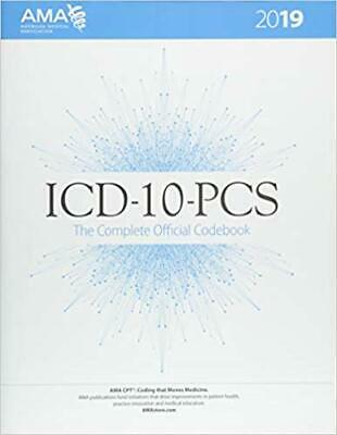 ICD-10-pcs 2019 The Complete Official Codebook *P.D.F*