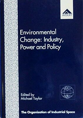 New, Environmental Change: Industry, Power and Policy (Organization of Industria