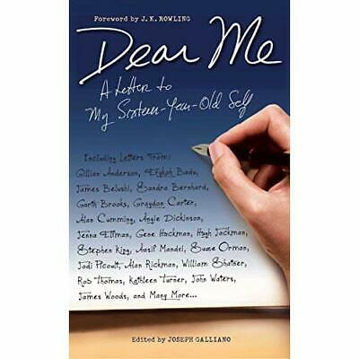 Dear Me: A Letter to My Sixteen-Year-Old Self - Paperback NEW Joseph Galliano 20