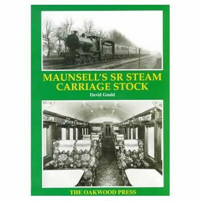Maunsell's Southern Region Steam Carriage Stock - Paperback NEW Gould, David 200