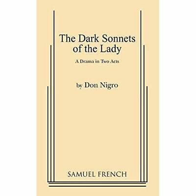 The Dark Sonnets of the Lady - Paperback NEW Don Nigro 2010-10-27
