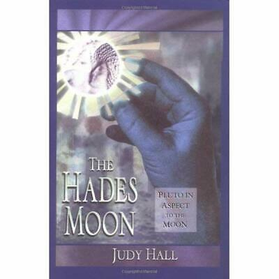 Hades Moon: Pluto in Aspect to the Moon - Paperback NEW Hall, Judy 1998-06-01