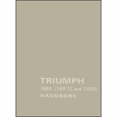 Triumph 2000, 2500TC and 2500S (Official Owners Handboo - Paperback NEW Triumph