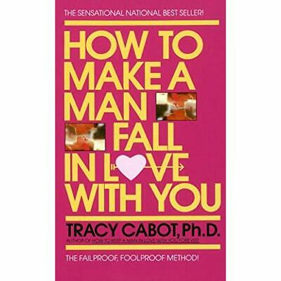 How to Make a Man Fall in Love - Mass Market Paperback NEW Cabot 1987-02