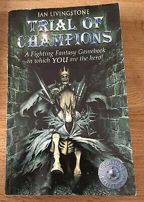 TRIAL OF CHAMPIONS ~ FIGHTING FANTASY ~  IAN LIVINGSTONE  Wizard Edition 2003