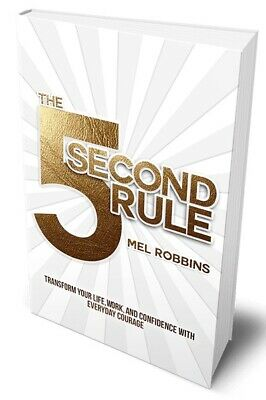 (PDF)The 5 Second Rule: Transform your Life, Work, and Confidence By Mel Robbins