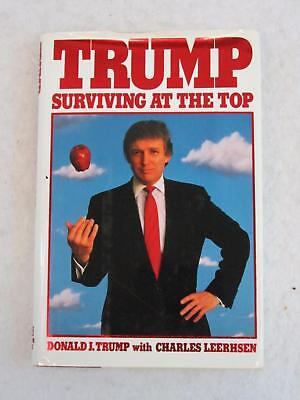 SIGNED Donald Trump SURVIVING AT THE TOP Random House 1990 1st Edition