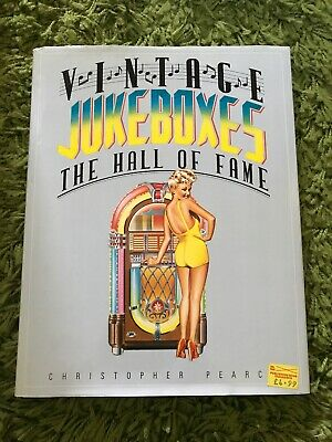 VINTAGE JUKEBOXES HALL OF FAME C.Pearce Hardback Book With D/W