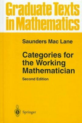 Categories for the Working Mathematician by Saunders Mac Lane 9780387984032
