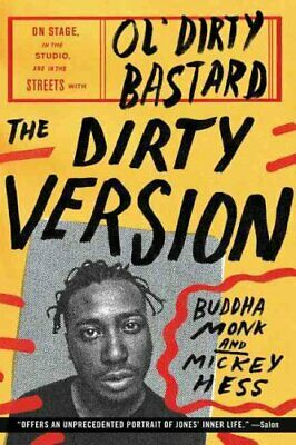 The Dirty Version On Stage, in the Studio, and in the Streets w... 9780062231451