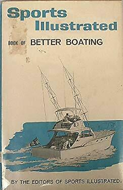 Sports Illustrated Book of Better Boating