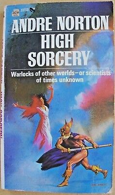 HIGH SORCERY (1970, 1ST) Andre Norton-ART:Cover Gray Morrow, sketch Jack Gaughan