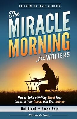 The Miracle Morning for Writers Hal Elrod  (P.D.F&E.P.U.B)