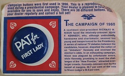 1972 Reproduction 1960 Pat for First Lady Campaign Button