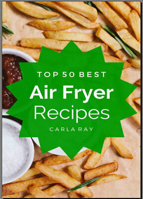 Top 50 best Air Fryer Recipes Cookbook PDF EB00k 011B Fast Delivery