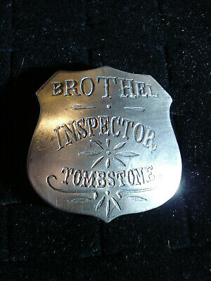Brothel Inspector Tombstone Old Western silver badge 84