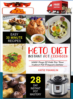 Easy 30 minute Keto Diet Instant Pot Eb00k/PDF - FAST Delivery