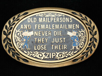 OB07126 *NOS* VINTAGE 1970s *OLD MAILPERSONS NEVER DIE* FUNNY SOLID BRASS BUCKLE